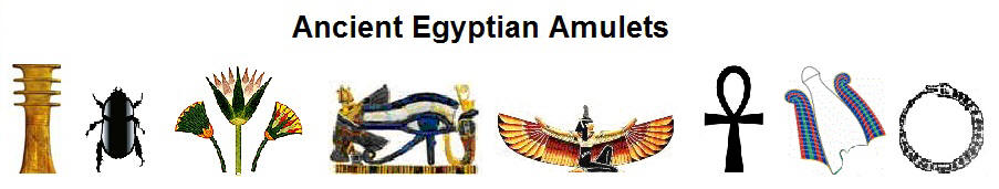 Ancient Egyptian Talismans & Amulets